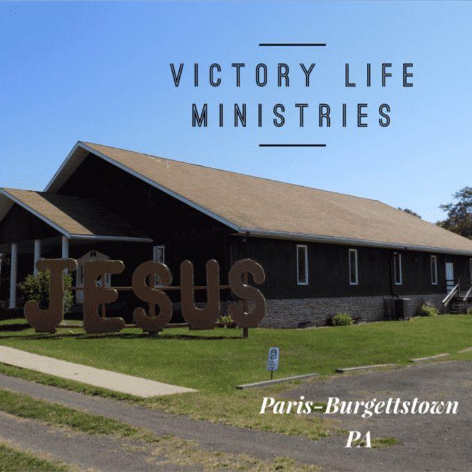 Victory Life Ministries (Paris/Burgettstown PA)