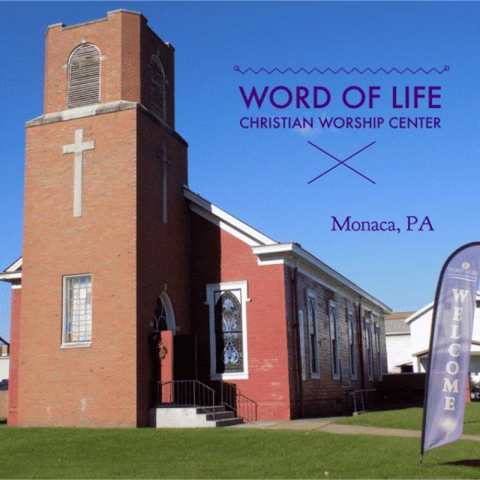 WORD of LIFE Christian Worship Center (Monaca, PA)