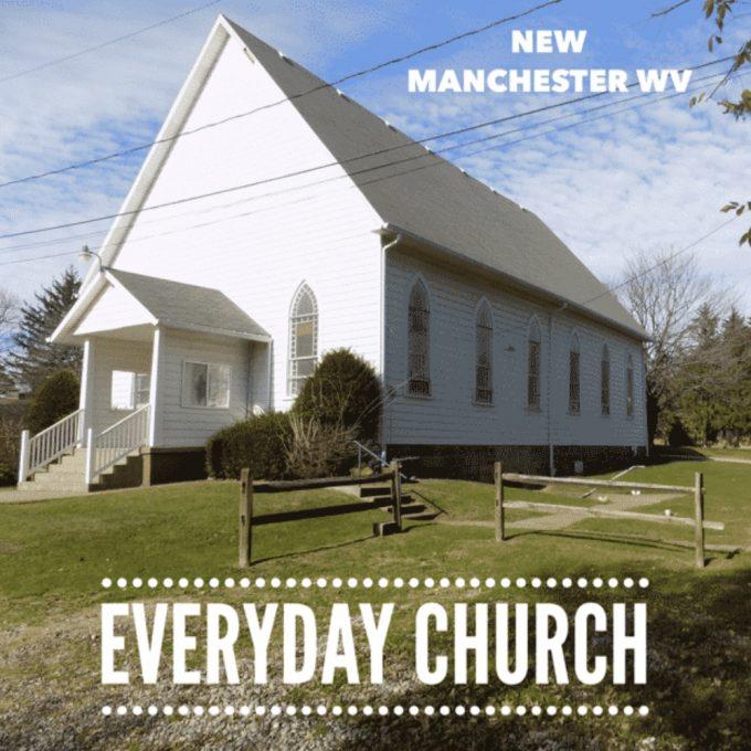 Everyday Church (New Manchester WV)